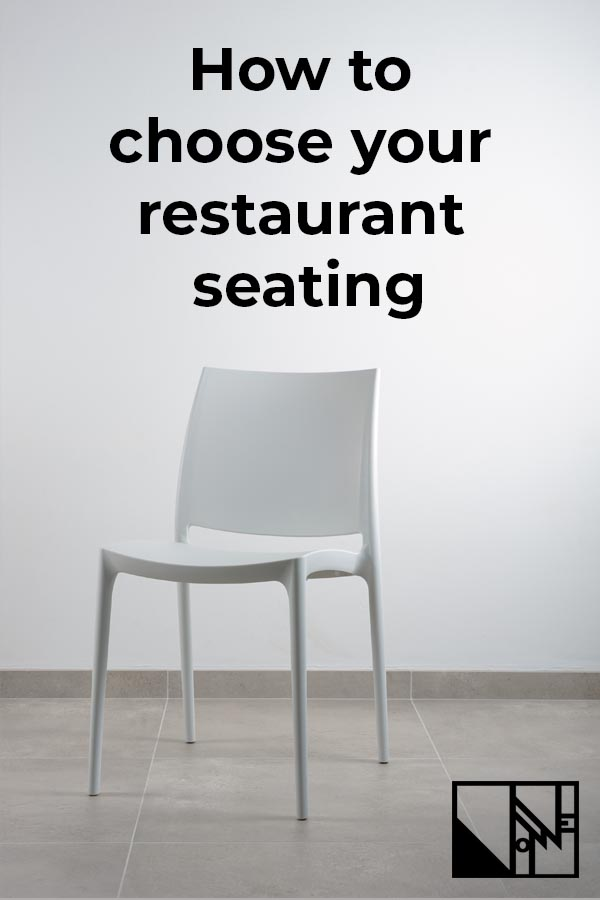 how to choose your restaurant seating. restaurant, cafe, coffee shop seating. choosing furniture for your cafe